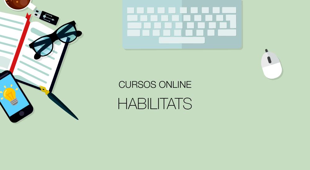 cursos habilitats online
